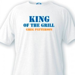 Personalized Men's T Shirt - King of the Grill